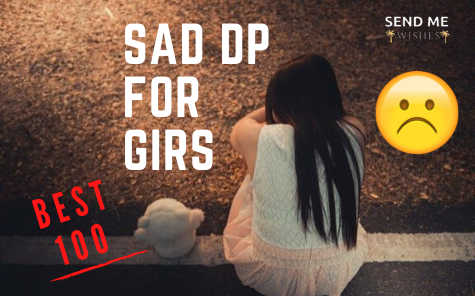 sad dp for girs